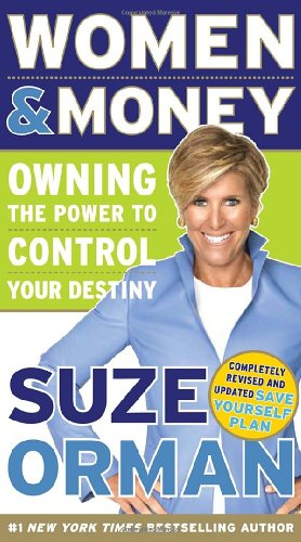Women & Money: Owning the Power to Control Your Destiny, Suze Orman