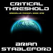 Critical Threshold: The Daedalus Mission, Book 2 | Brian M. Stableford