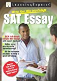 Write Your Way into College: Master the SAT Essay