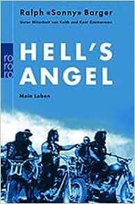 Hells Angel. Mein Leben.: Ralph Sonny Barger, Keith Zimmerman, Kent