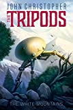 The White Mountains (The Tripods)