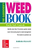 The Gardeners Weed Book: Earth-Safe Controls