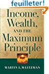 Income, Wealth and the Maximum Principle