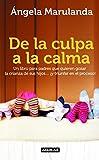 img - for De la culpa a la calma (Spanish Edition) book / textbook / text book