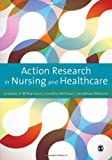 img - for Action Research in Nursing and Healthcare by G.R. Williamson (2011-12-06) book / textbook / text book