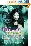 Delicate Freakn' Flower (Freakn' Shifters Book 1)