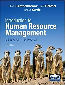 new edition leatherbarrow c fletcher j and currie d introduction to human resource Pp 835 isbn 9780455230696 (2014) [revision/new edition] j, human resource r and heckenberg, d, green criminology: an introduction to the study.
