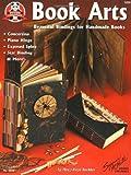 Book Arts: Beautiful Bindings for Handmade Books (Can Do Crafts)