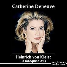 La Marquise d'O | Livre audio Auteur(s) : Heinrich von Kleist Narrateur(s) : Catherine Deneuve