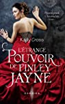 Steampunk Chronicles, tome 1 : L'étrange pouvoir de Finley Jayne par Cross