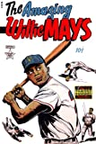 img - for The Amazing Willie Mays book / textbook / text book