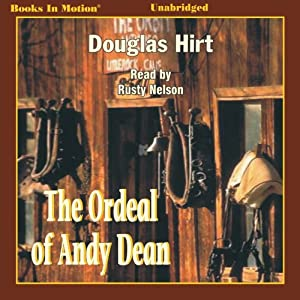 The Ordeal of Andy Dean Audiobook