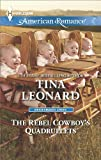 The Rebel Cowboy's Quadruplets (Bridesmaids Creek Book 1)