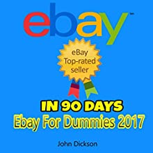 Top Rated Seller on Ebay in 90 Days Audiobook by John Dickson Narrated by Trevor Clinger