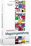 Editorial Design - Magazingestaltung: Der Leitfaden für Grafiker und Journalisten
