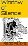 Window of Silence (English Edition)