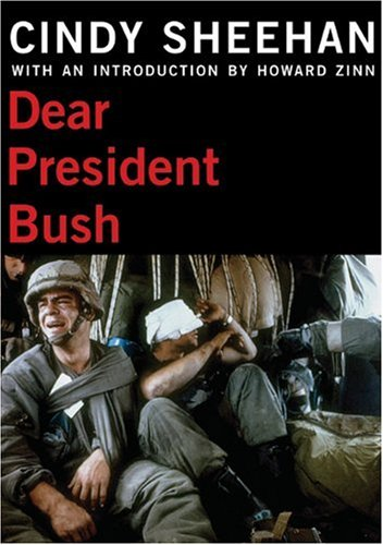 Dear President Bush (City Lights Open Media): Cindy Sheehan: 9780872864542: Amazon.com: Books