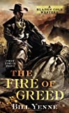 The Fire of Greed (Bladen Cole Bounty Hunter)