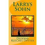 """Larrys Sohnvon """"Deddine Kuschel-Swyter"""""""