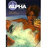 Alpha, tome 12 : Petit tour avec Malcom