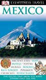 Mexico (Eyewitness Travel Guides) (0756661838) by Spieler, Marlena