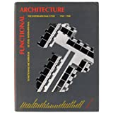 "Functional Architecture. Funktionale Architektur. Le Style International. The International Style. 1925-1940.von ""Gabriele Leuth�user"""