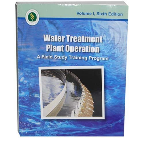 Water Treatment Plant Operation (A Field Study Training...
