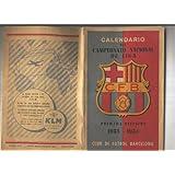 Calendario del Campeonato Nacional de Liga C.F.B primera division 1953-1954