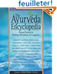 The Ayurveda Encyclopedia: Natural Se...