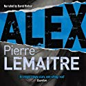 Alex: Camille Verhoeven, Book 2 Audiobook by Pierre Lemaitre, Frank Wynne Narrated by David Rintoul