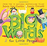 Big Words for Little People (0061127590) by Curtis, Jamie Lee