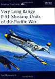 Image of Very Long Range P-51 Mustang Units of the Pacific War (Aviation Elite Units)