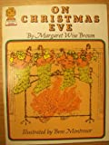 On Christmas Eve (Armada Picture Lions) (0006606881) by Margaret Wise Brown