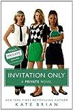 Invitation Only (Private)