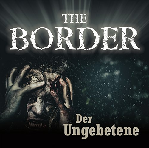 the-border-teil-3-der-ungebetene