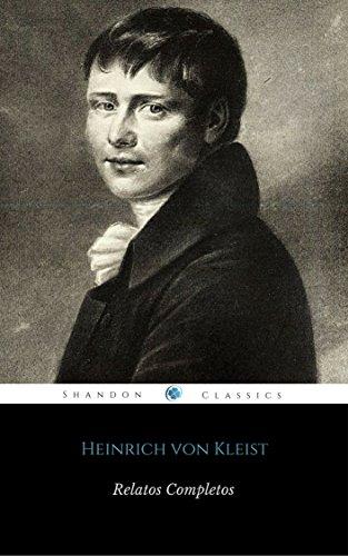 Relatos Completos De Heinrich von Kleist (ShandonPress)