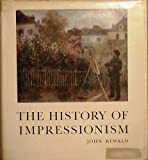John Rewald The History of Impressionism