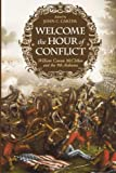 img - for Welcome the Hour of Conflict: William Cowan McClellan and the 9th Alabama book / textbook / text book