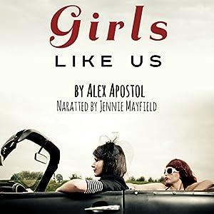 Girls Like Us Audiobook