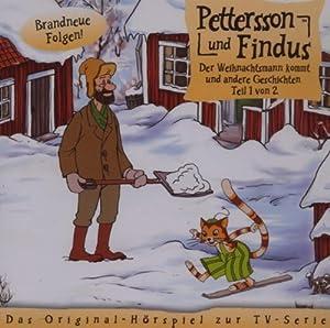 Pettersson und Findus -  Der Weihnachtsmann kommt,Teil 1 von 2 - Das Original-Hörspiel zur TV-Serie, Folge 7