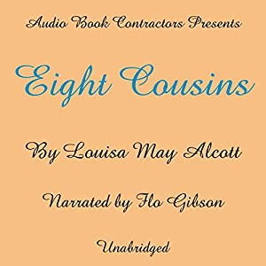 Eight Cousins Audiobook