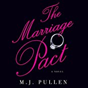 The Marriage Pact: A Novel   M. J. Pullen