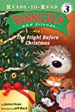 The Fright Before Christmas (Bunnicula and Friends Ready-to-Read)