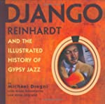 Django Reinhardt: And the Illustrated...