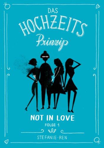 das-hochzeitsprinzip-1-not-in-love-jiffy-stories