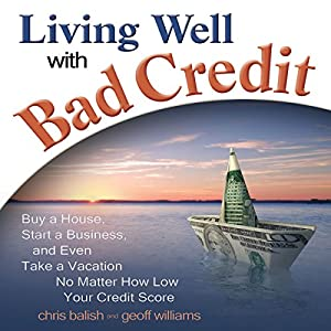 Living Well with Bad Credit Audiobook