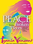 Peace from Broken Pieces: How to Get...