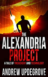 The Alexandria Project: A Tale Of Treachery And Technology by Andrew Updegrove ebook deal