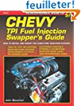 Chevy Tpi Fuel Injection Swapper's Gu...