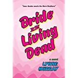 Bride of the Living Dead ~ Lynne Murray